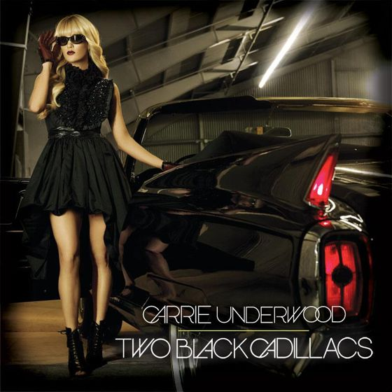 Carrie Underwood, Two Black Cadillacs